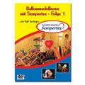 DVD Ballonmodellieren mit Sempertex - Folge 1